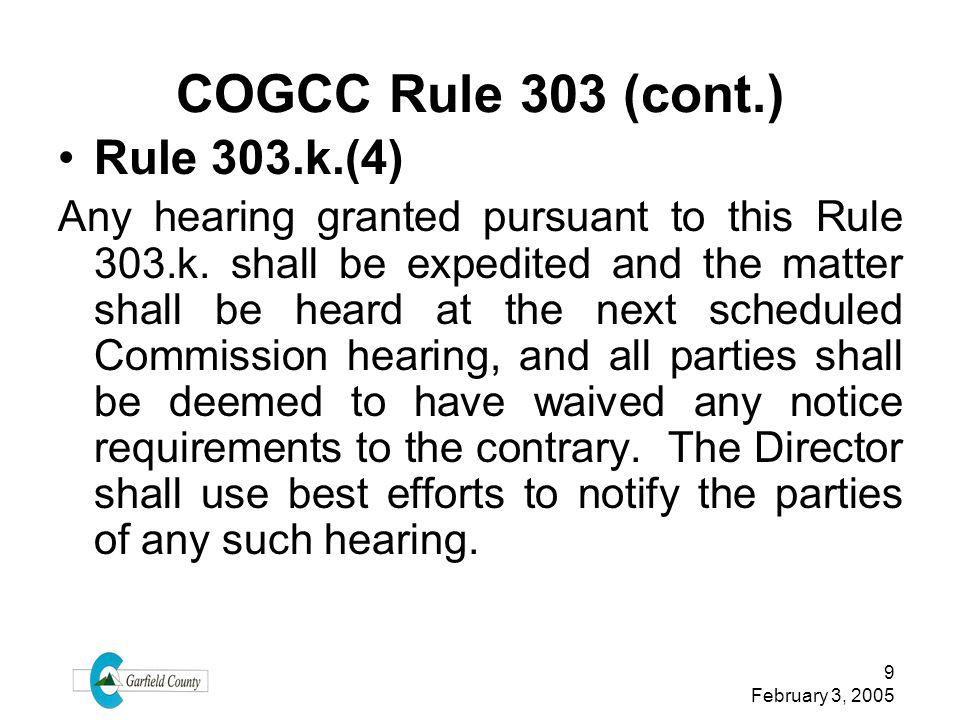 COGCC Rule 303 (cont.) Rule 303.k.(4)