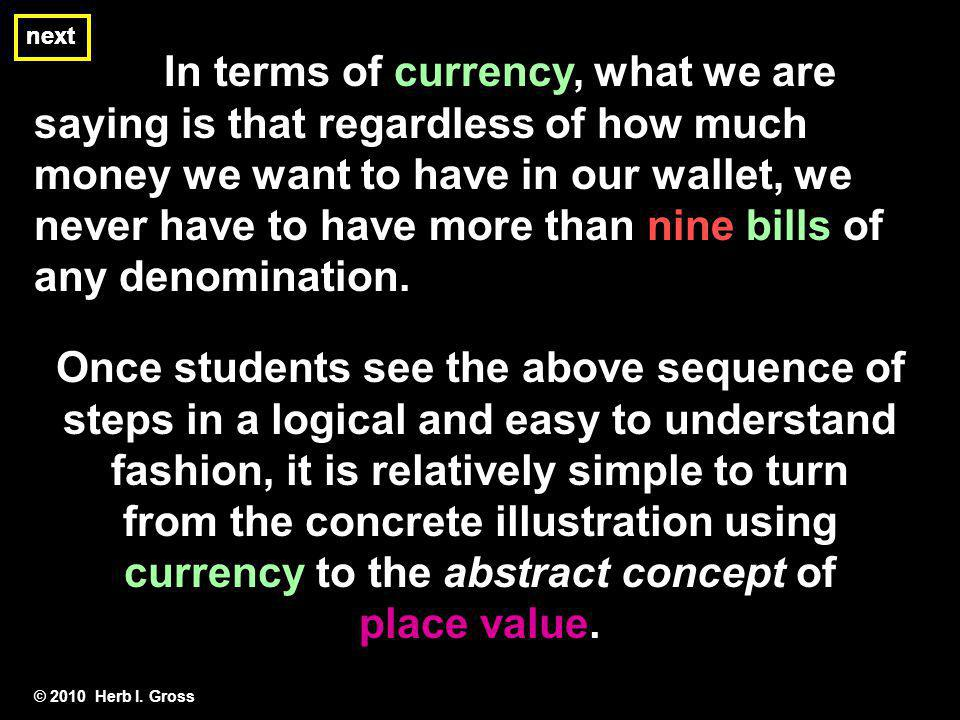 next next. In terms of currency, what we are saying is that regardless of how much.