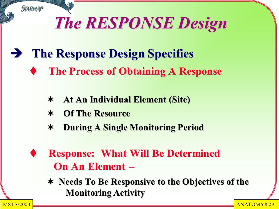 The RESPONSE Design The Response Design Specifies