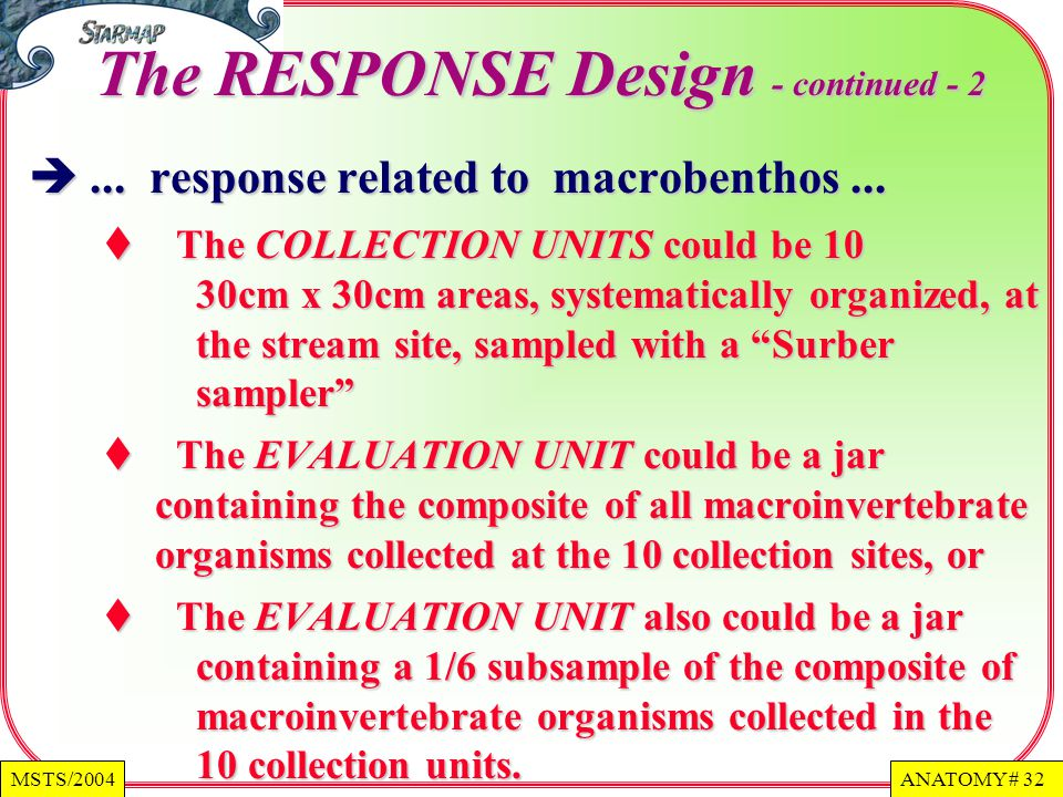 The RESPONSE Design - continued - 2
