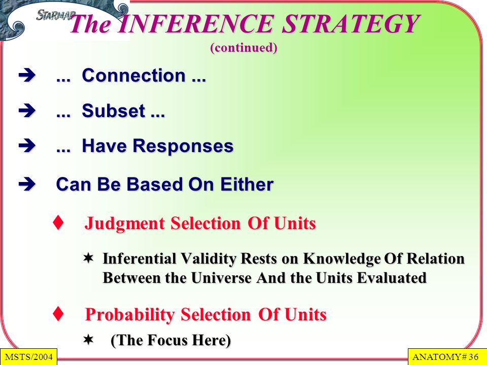The INFERENCE STRATEGY (continued)