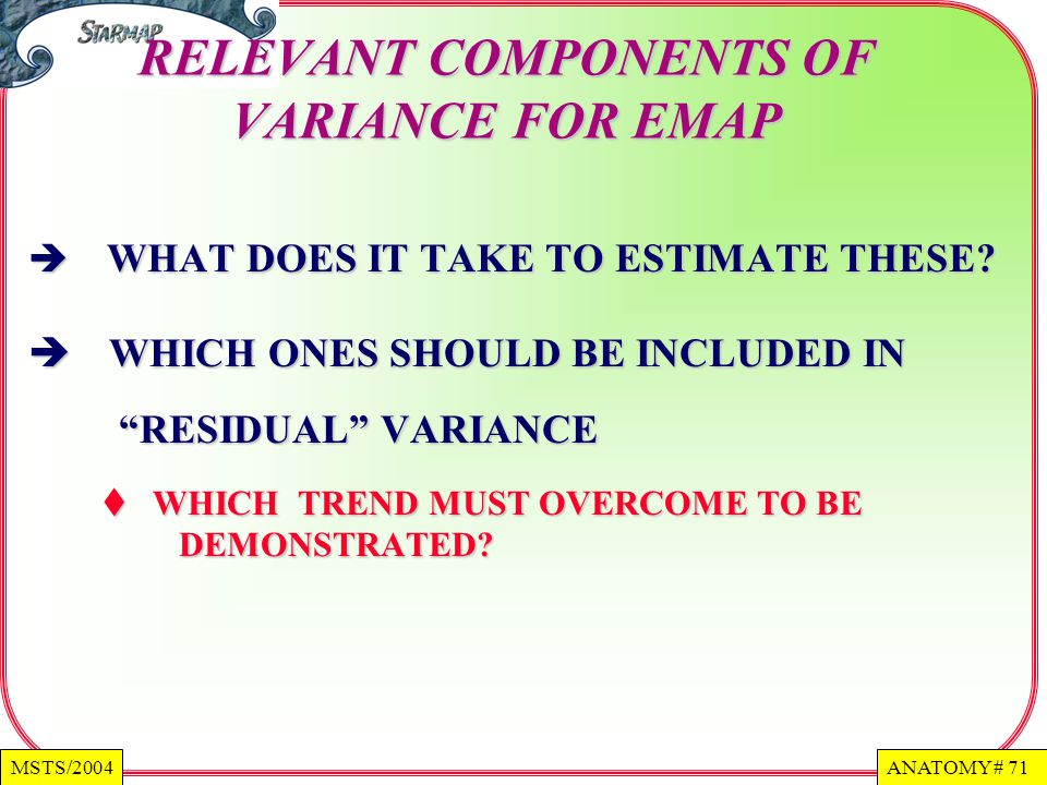 RELEVANT COMPONENTS OF VARIANCE FOR EMAP
