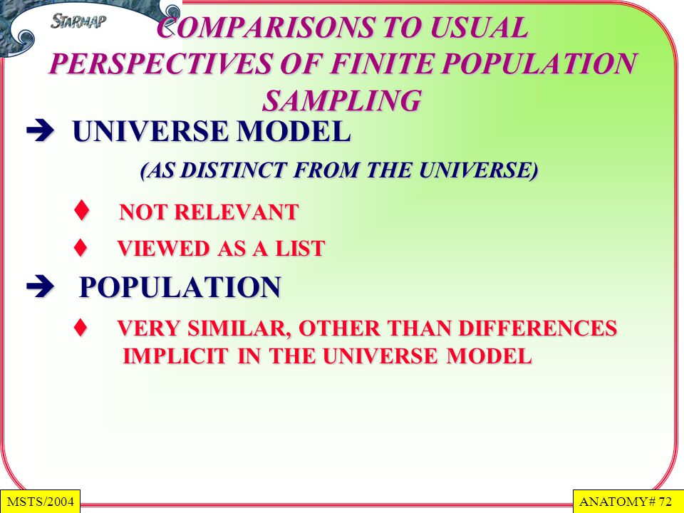 COMPARISONS TO USUAL PERSPECTIVES OF FINITE POPULATION SAMPLING