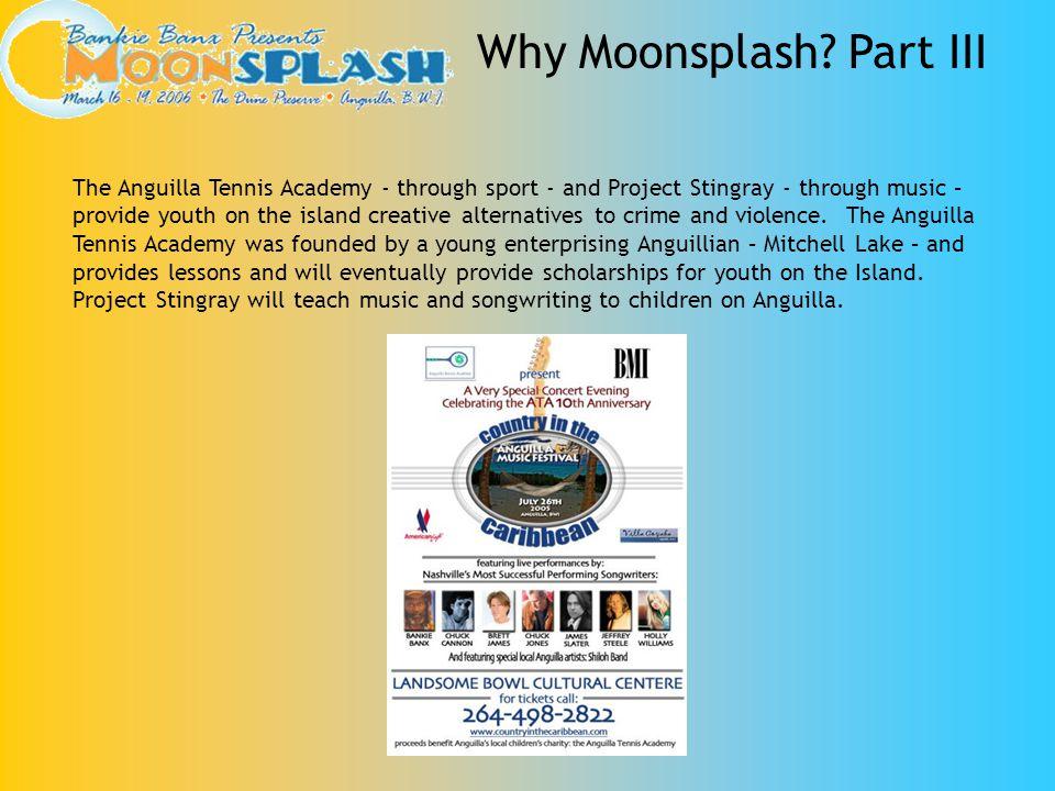 Why Moonsplash Part III