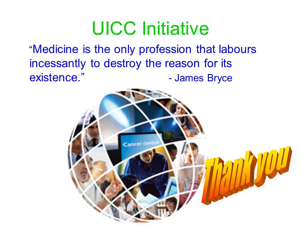 UICC Initiative Thank you