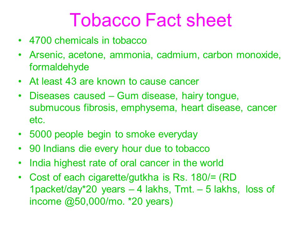 Tobacco Fact sheet 4700 chemicals in tobacco