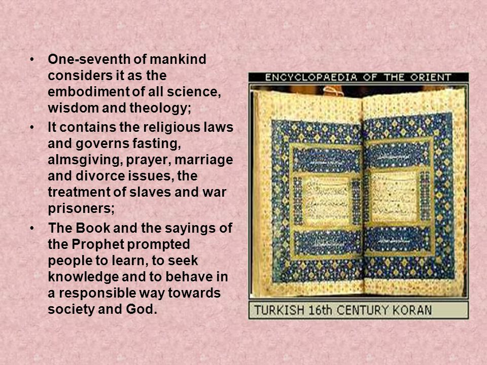 One-seventh of mankind considers it as the embodiment of all science, wisdom and theology;