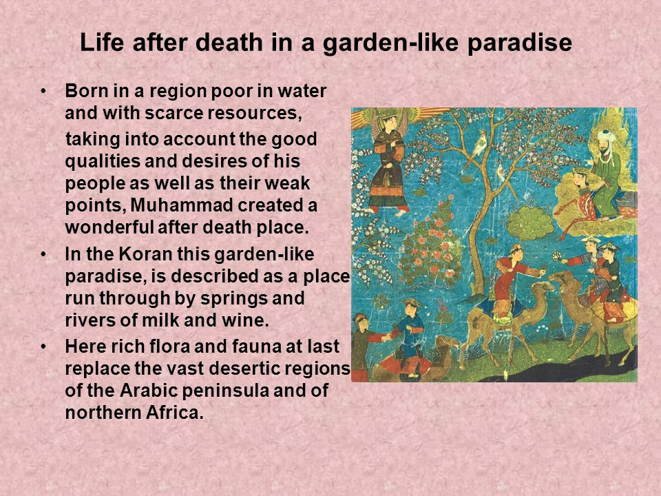 Life after death in a garden-like paradise