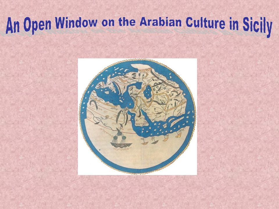 An Open Window on the Arabian Culture in Sicily