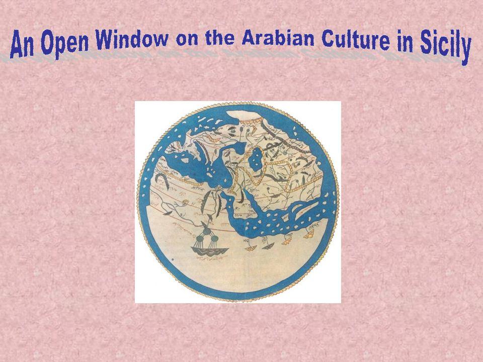 An Open Window on the Arabian Culture in Sicily