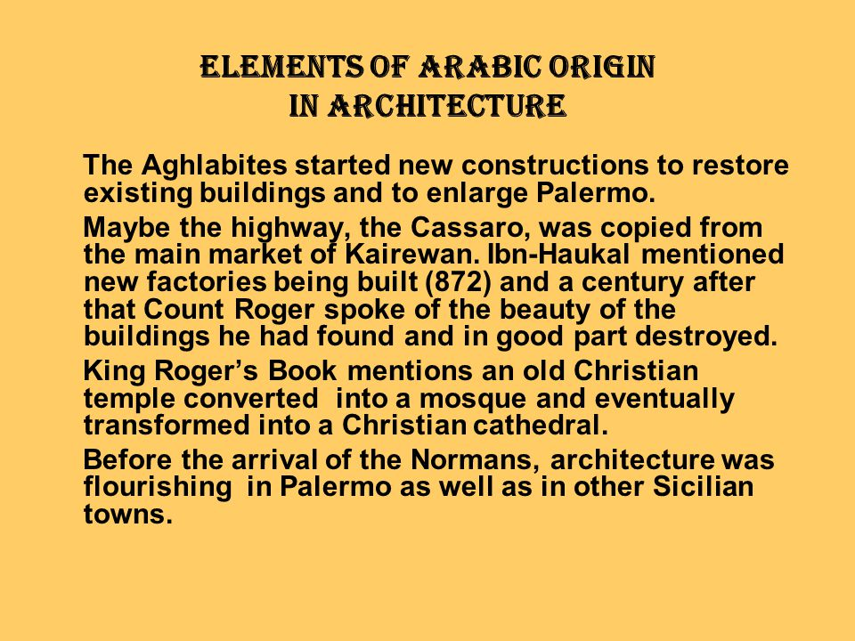 Elements of Arabic Origin in Architecture