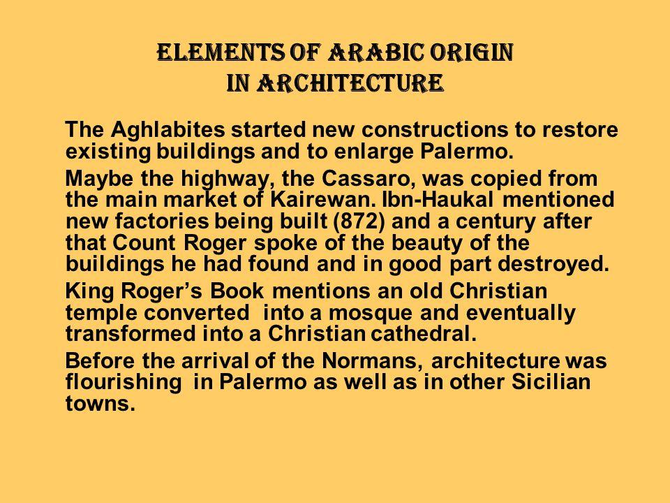 Elements of Arabic Origin in Architecture