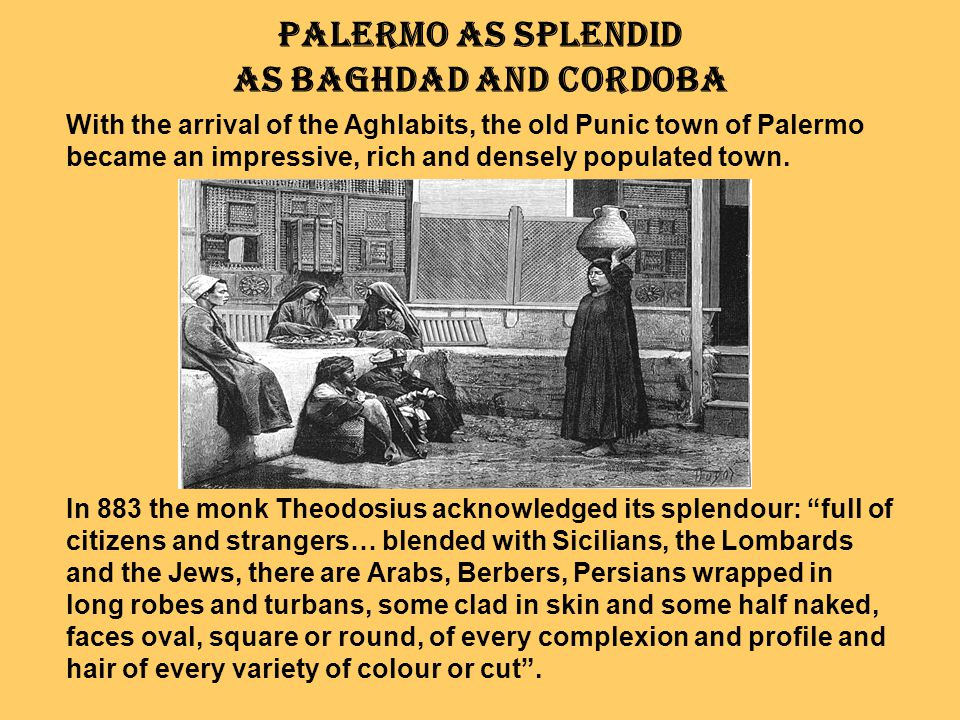 Palermo as splendid as Baghdad and Cordoba
