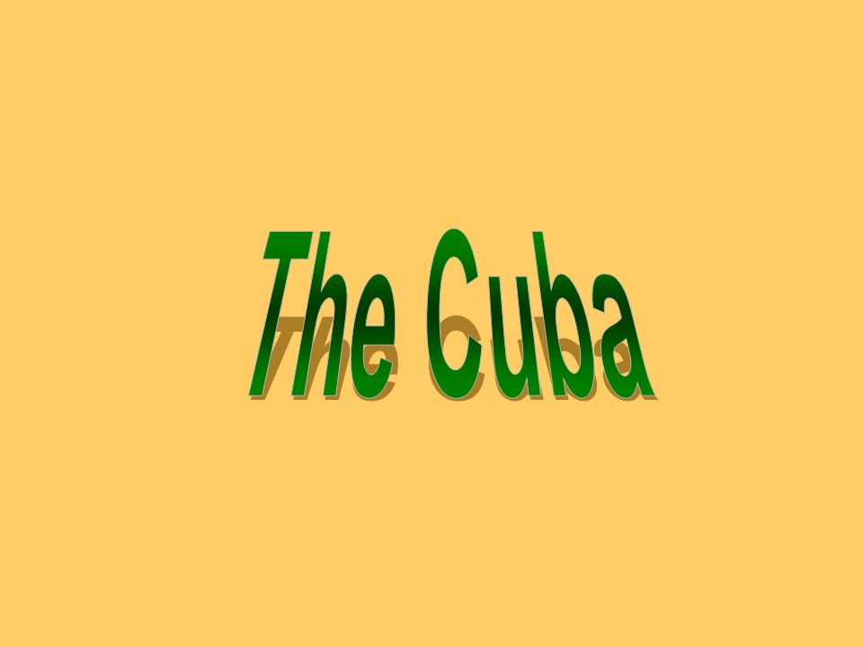 The Cuba