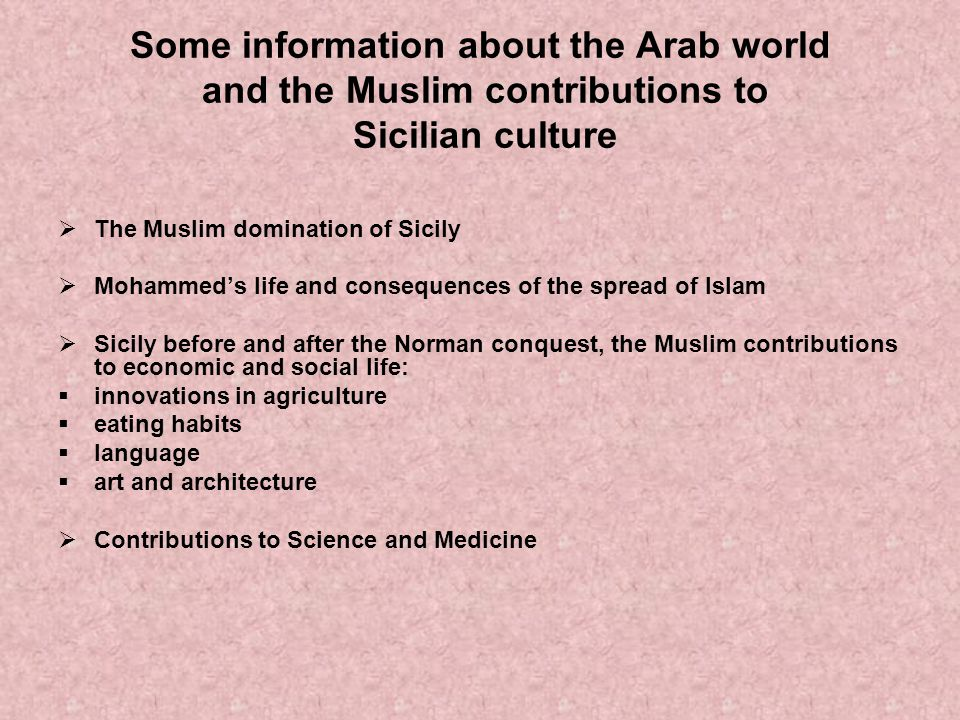 Some information about the Arab world and the Muslim contributions to Sicilian culture