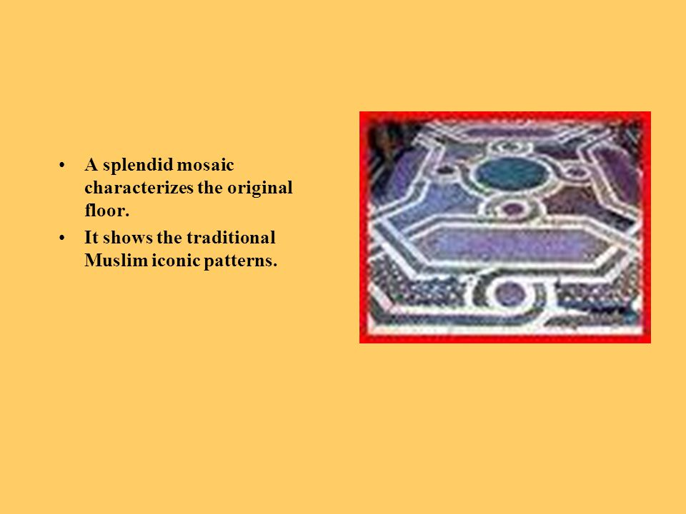 A splendid mosaic characterizes the original floor.