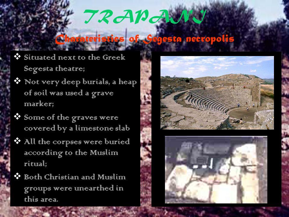 TRAPANI Charateristics of Segesta necropolis