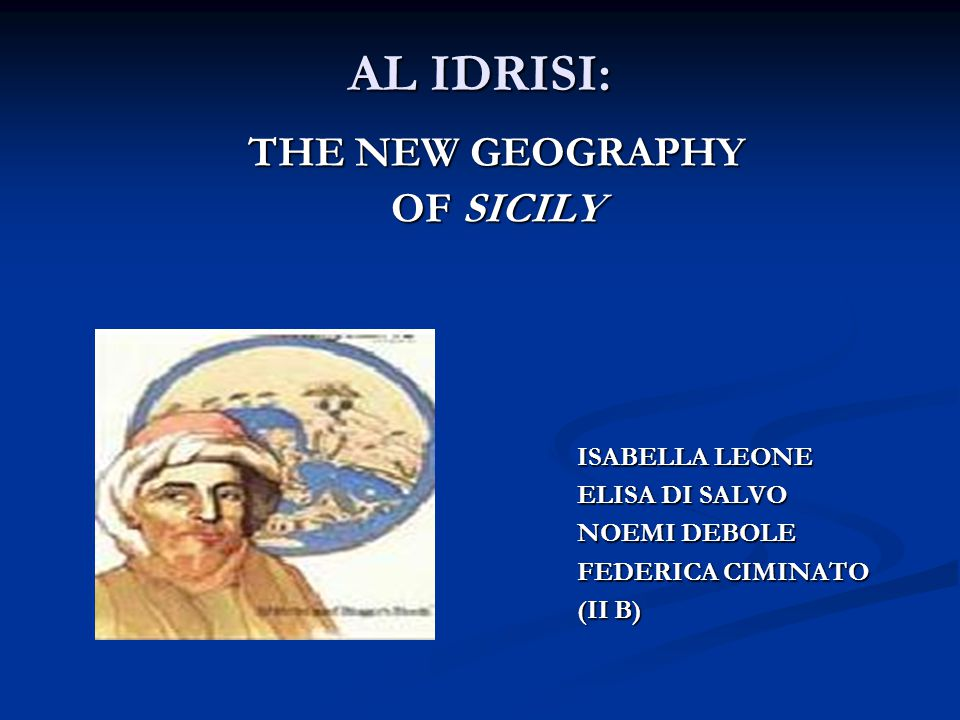 AL IDRISI: THE NEW GEOGRAPHY OF SICILY