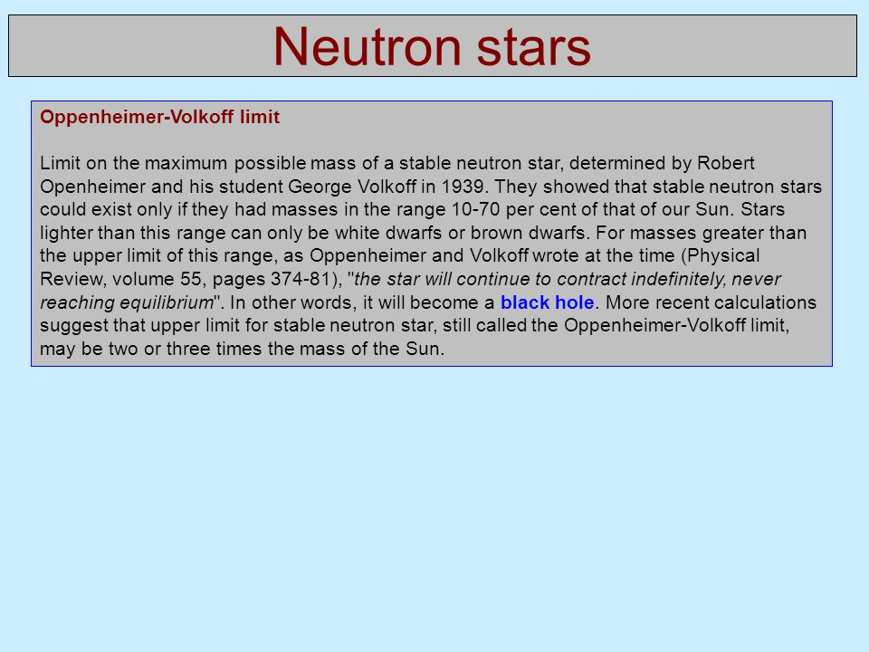 Neutron stars Oppenheimer-Volkoff limit