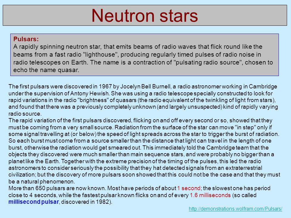 Neutron stars Pulsars:
