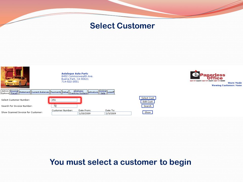 You must select a customer to begin