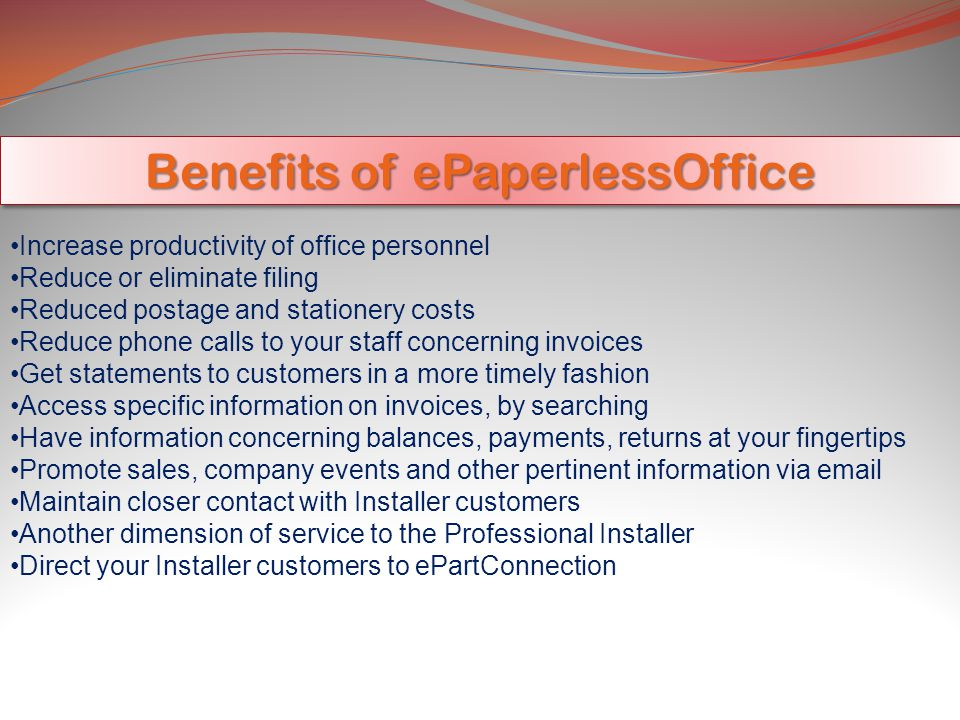 Benefits of ePaperlessOffice