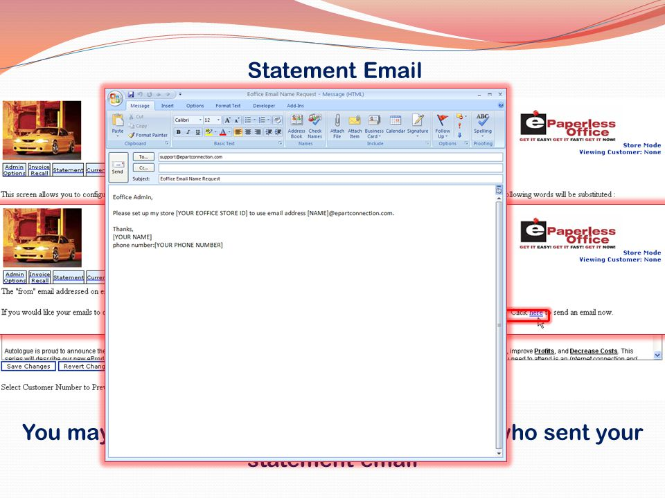 You may change the email address showing who sent your statement email