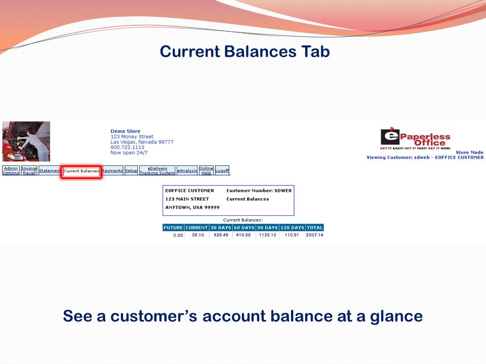 See a customer's account balance at a glance