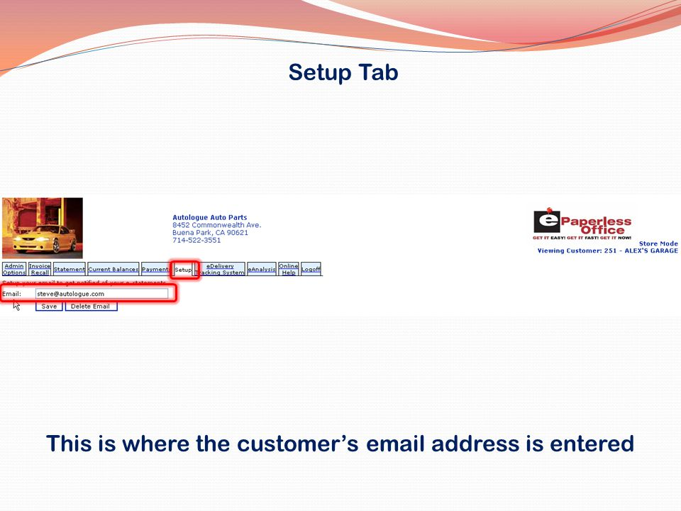 This is where the customer's email address is entered