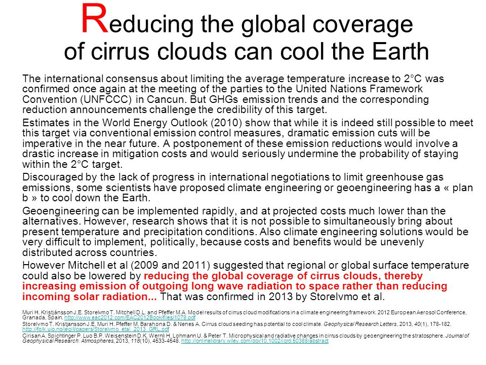 Reducing the global coverage of cirrus clouds can cool the Earth