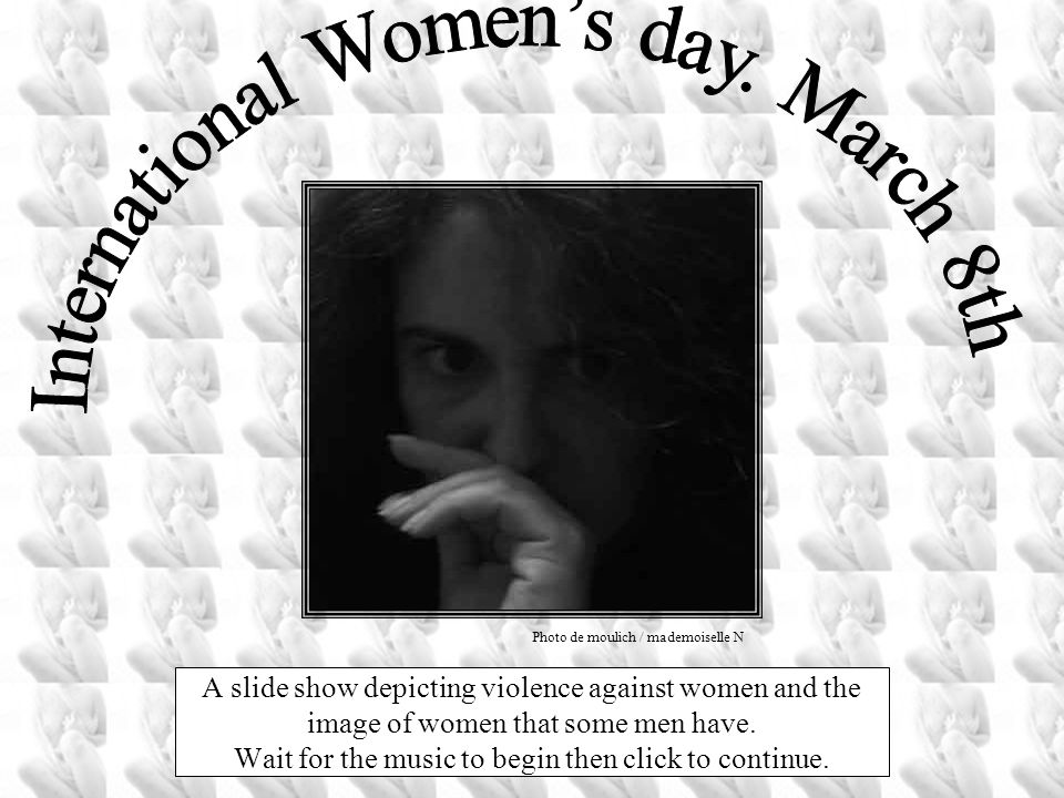 International Women's day. March 8th