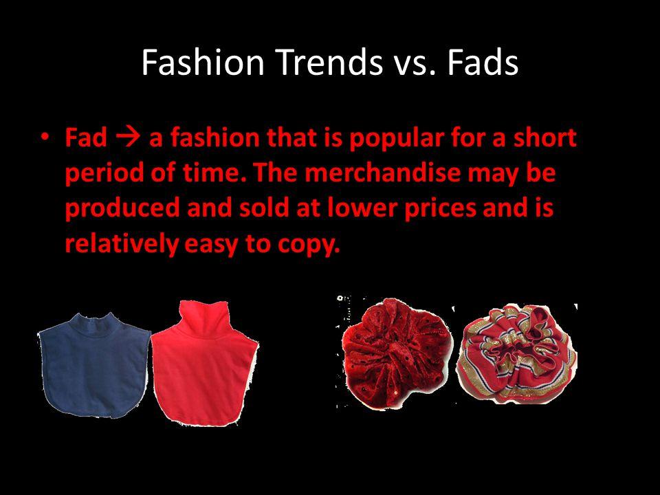 Fashion Trends vs. Fads