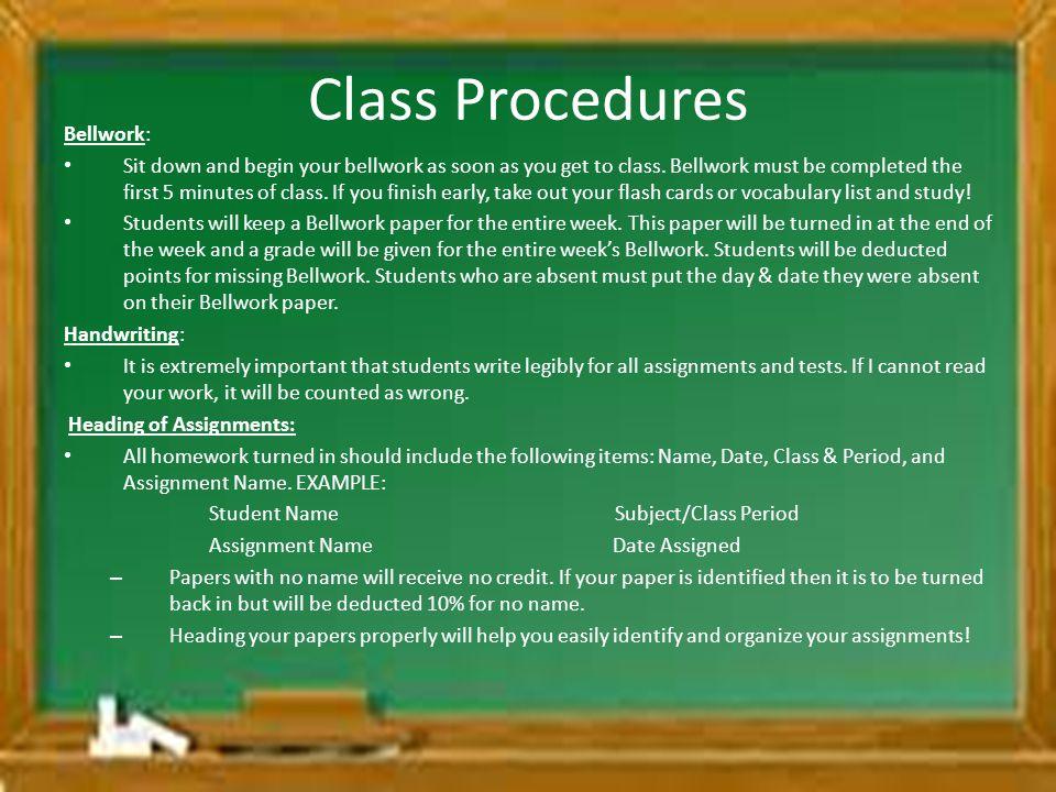 Class Procedures Bellwork: