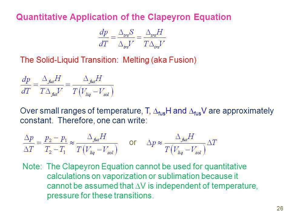 Quantitative Application of the Clapeyron Equation