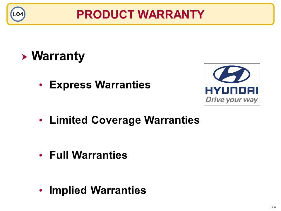 Warranty PRODUCT WARRANTY Express Warranties