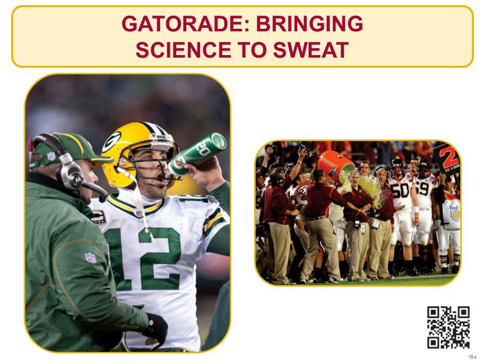 GATORADE: BRINGING SCIENCE TO SWEAT