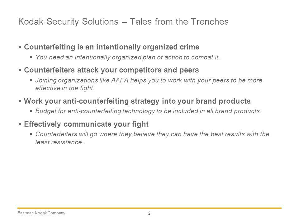 Kodak Security Solutions – Tales from the Trenches