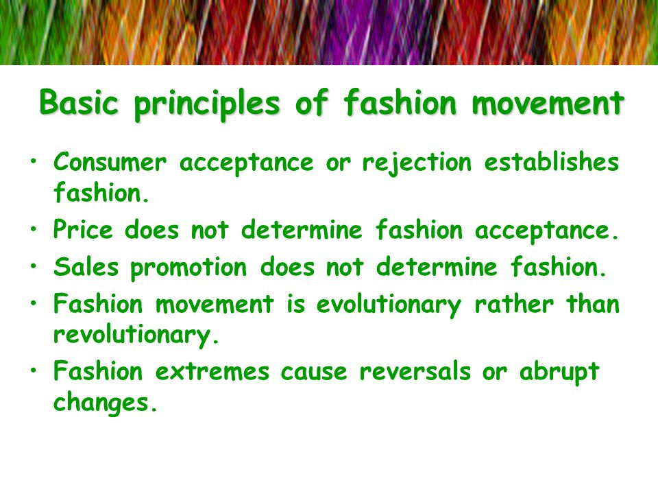 Basic principles of fashion movement