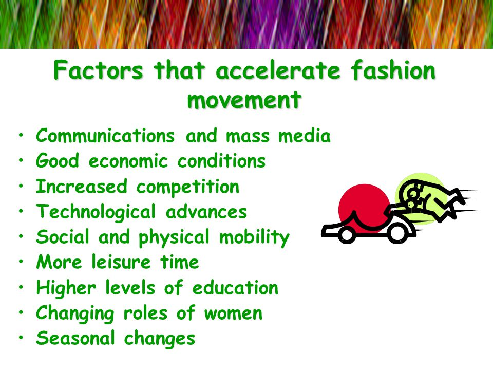 Factors that accelerate fashion movement