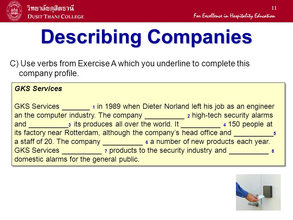 Describing Companies C) Use verbs from Exercise A which you underline to complete this company profile.