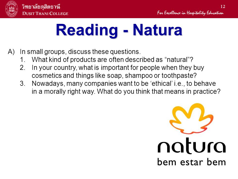 Reading - Natura In small groups, discuss these questions.