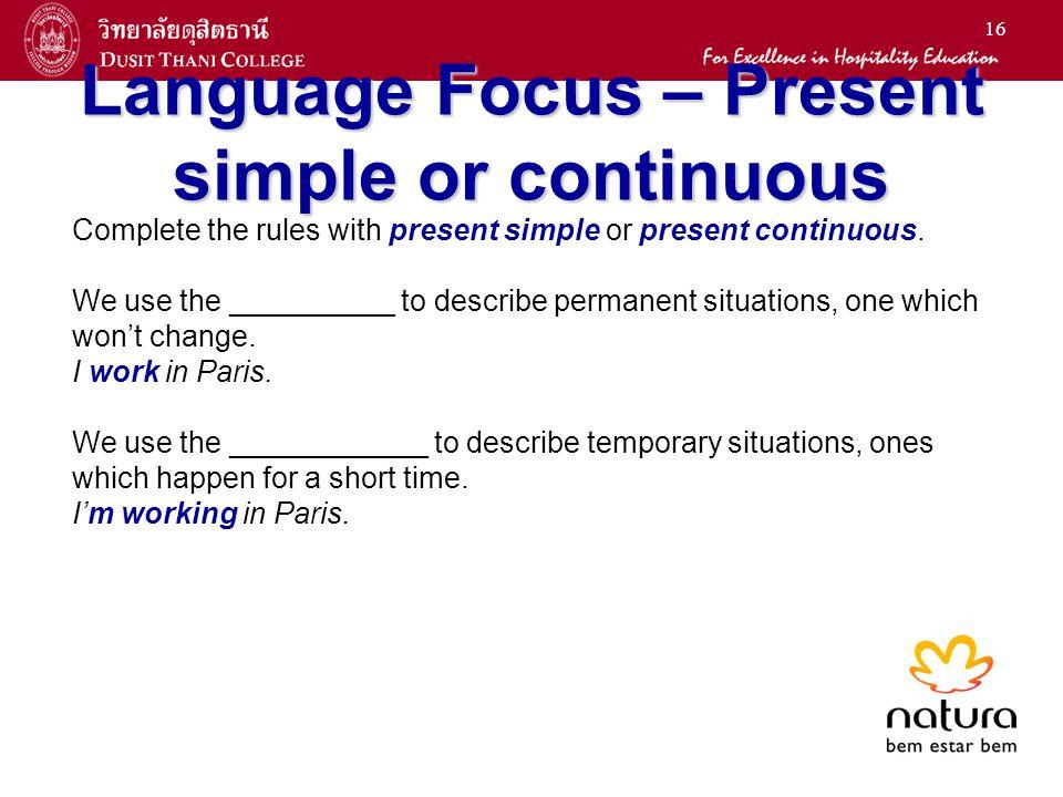 Language Focus – Present simple or continuous