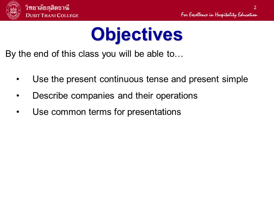 Objectives By the end of this class you will be able to…