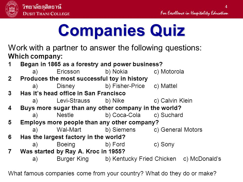 Companies Quiz Work with a partner to answer the following questions: