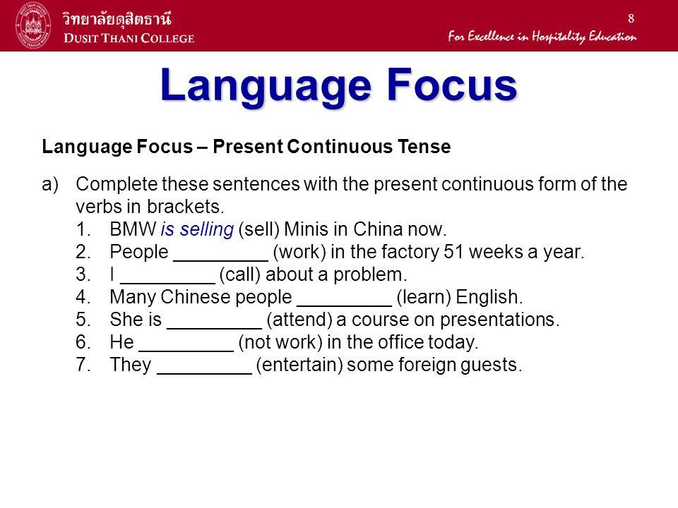 Language Focus Language Focus – Present Continuous Tense