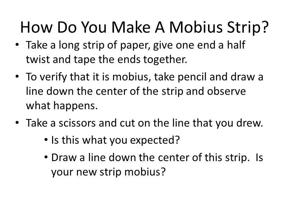How Do You Make A Mobius Strip
