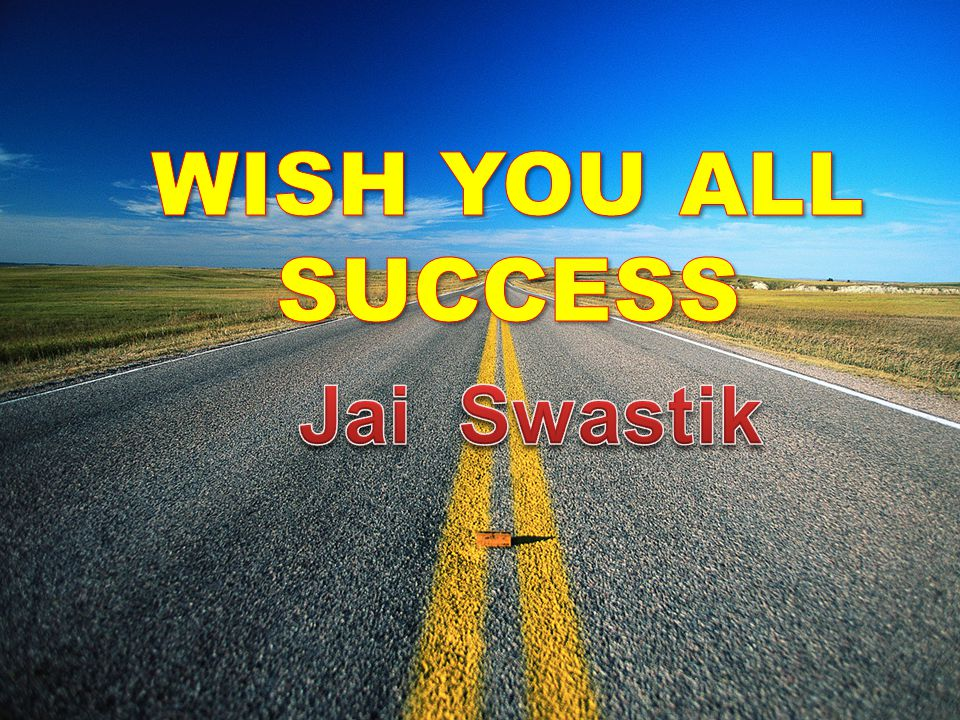 WISH YOU ALL SUCCESS Jai Swastik