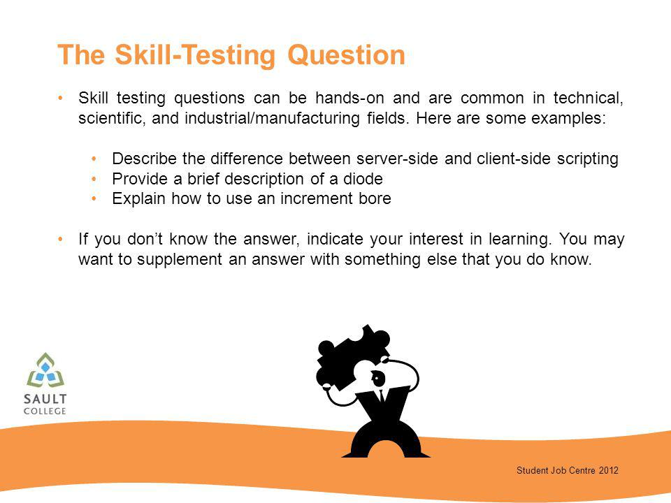 The Skill-Testing Question
