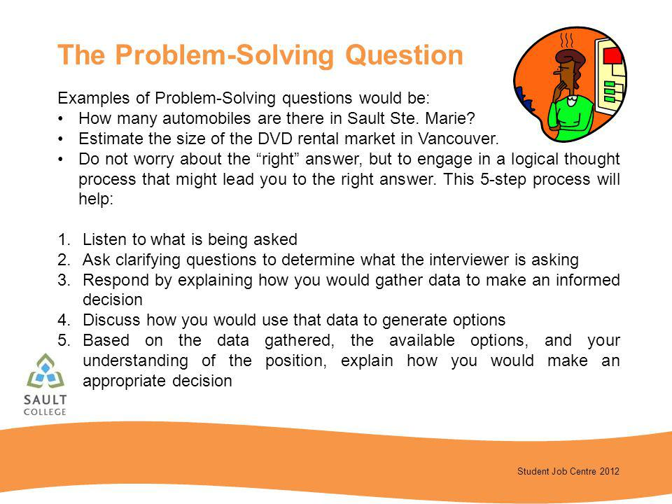 The Problem-Solving Question