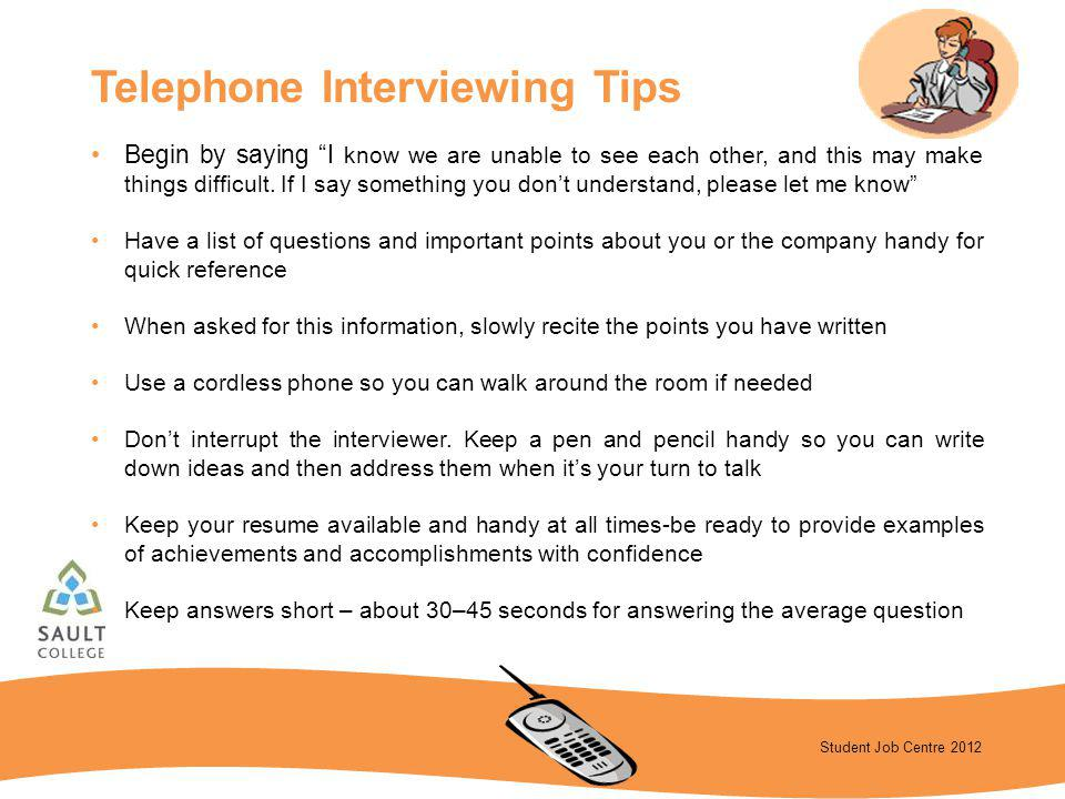 Telephone Interviewing Tips